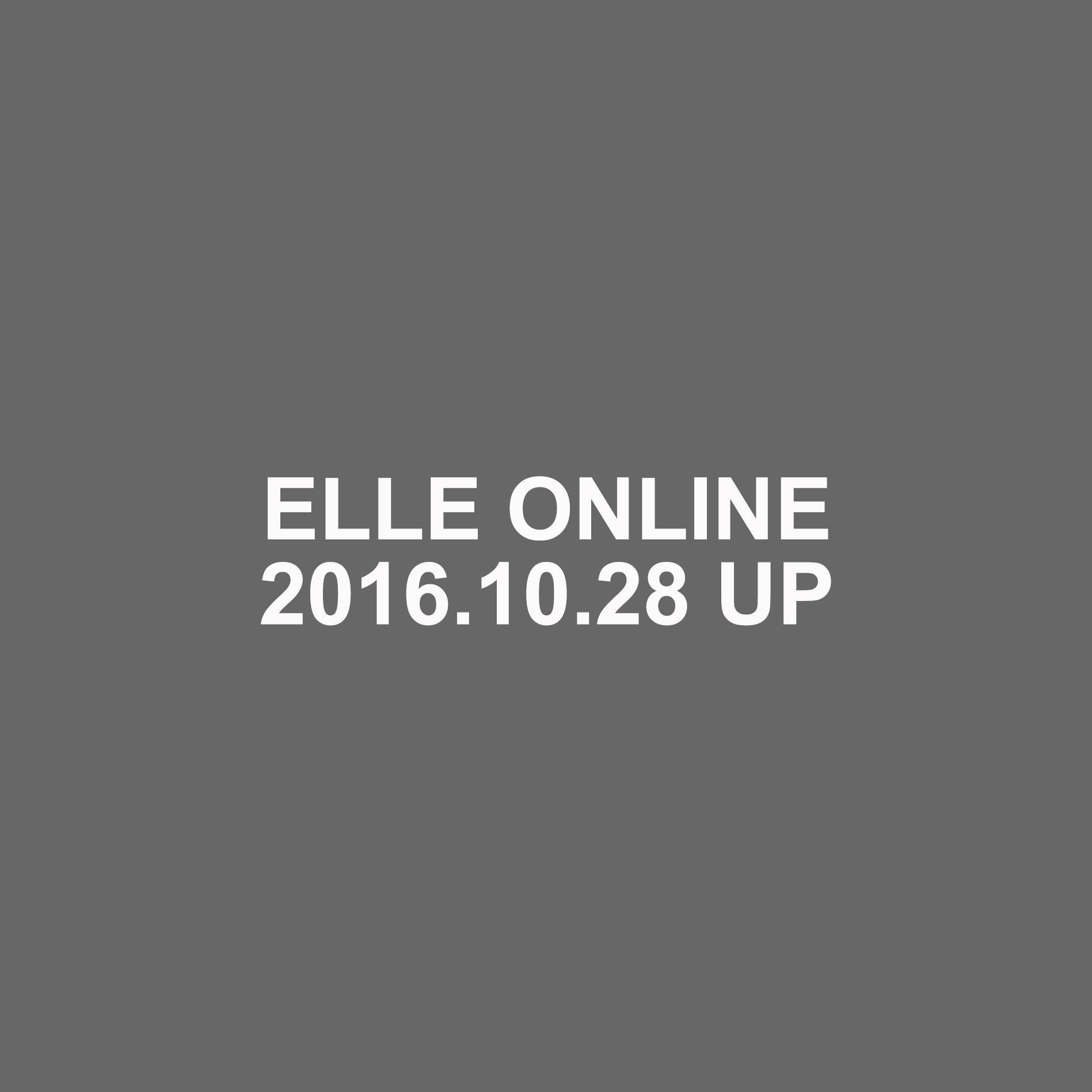 ELLE ONLINE 10/28UP